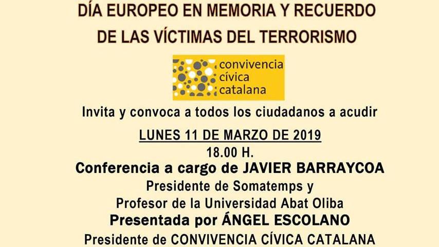 Día Europeo en Memoria y Recuerdo de las Víctimas del Terrorimo. 11 de Marzo del 2019 a las 18h en Nuestra Señora de los Ángeles, Calle Balmes 78 BARCELONA
