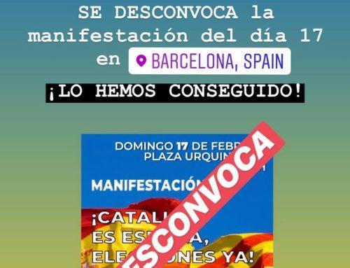 Espanya i Catalans WEB – Desconvocación de la Manifestación del día 17 de Febrero del 2019 en Barcelona: ¡LO HEMOS CONSEGUIDO!