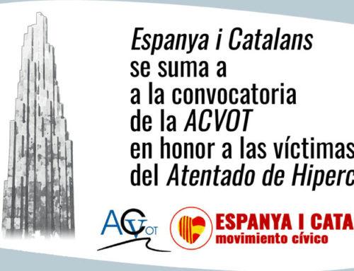 Espanya i Catalans se suma a los actos a favor de las Víctimas de Hipercor